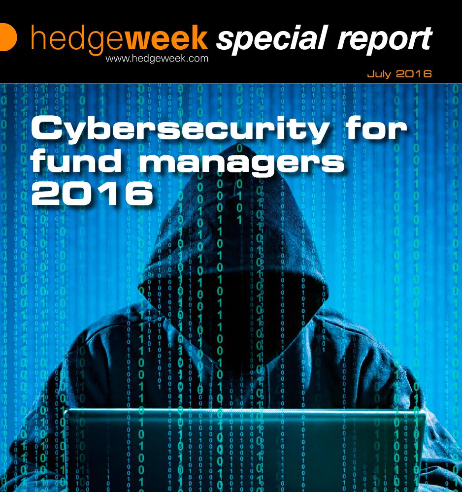 Hedgeweek Special Report - Cybersecurity